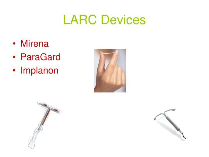 LARC Devices