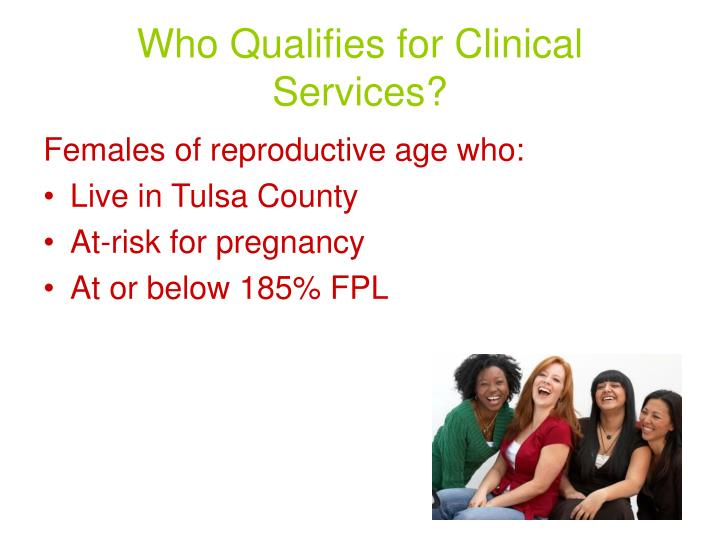 Who Qualifies for Clinical Services?