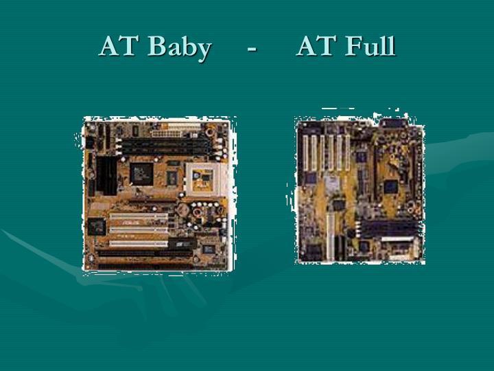 AT Baby-AT Full