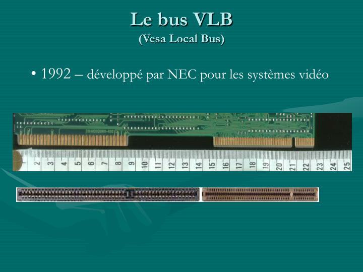 Le bus VLB