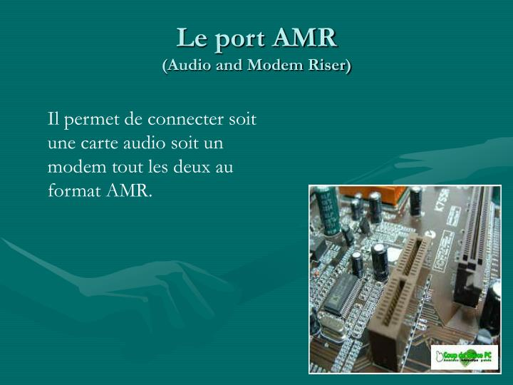 Le port AMR