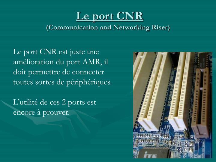 Le port CNR