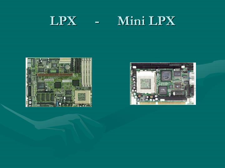 LPX-Mini LPX