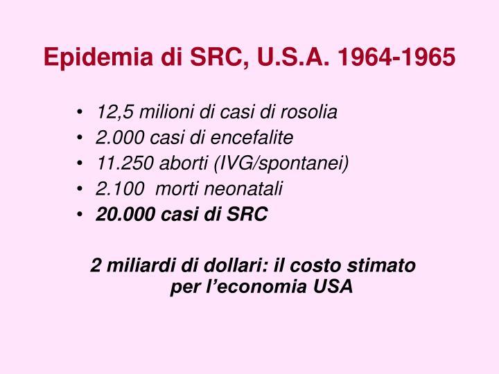 Epidemia di SRC, U.S.A. 1964-1965