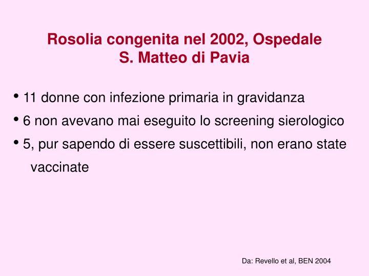 Rosolia congenita nel 2002, Ospedale S. Matteo di Pavia