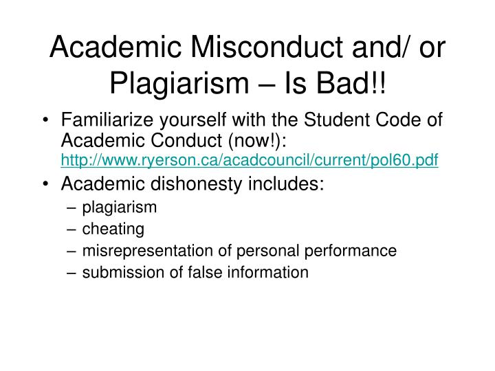 Academic Misconduct and/ or Plagiarism – Is Bad!!