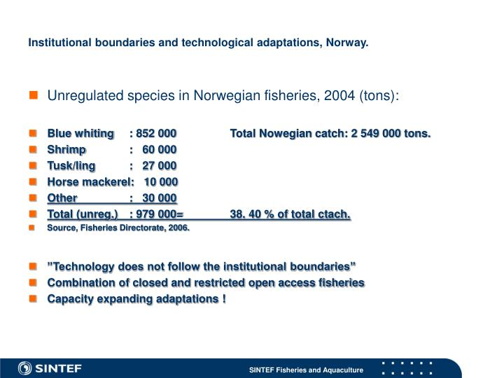 Institutional boundaries and technological adaptations, Norway.