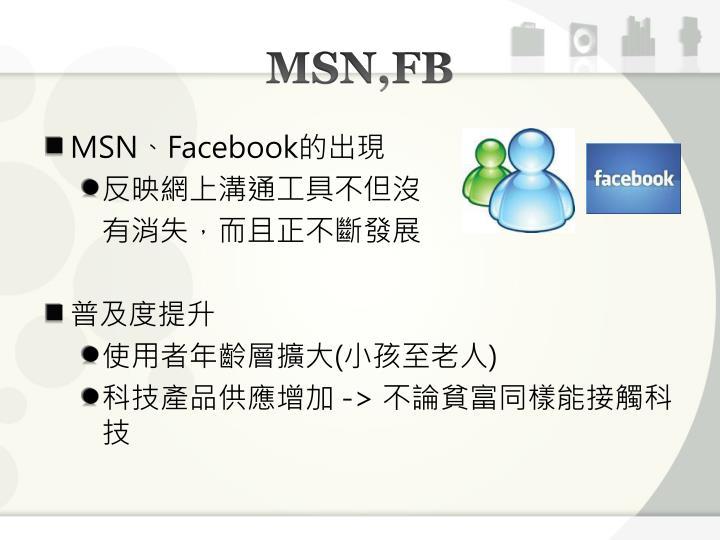 MSN,FB