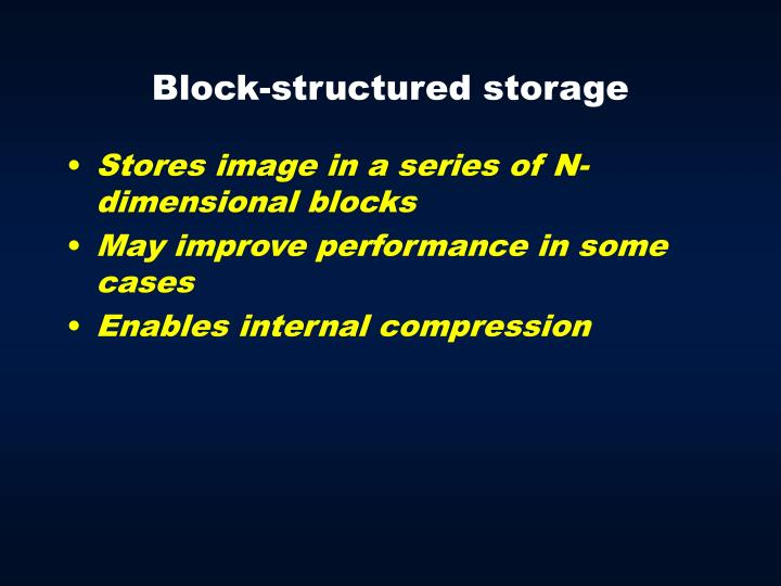 Block-structured storage