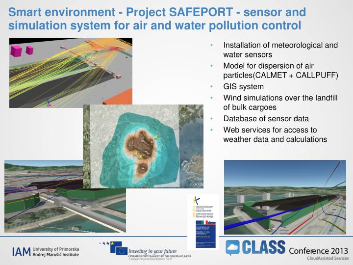 Smart environment - Project SAFEPORT - sensor and simulation system for