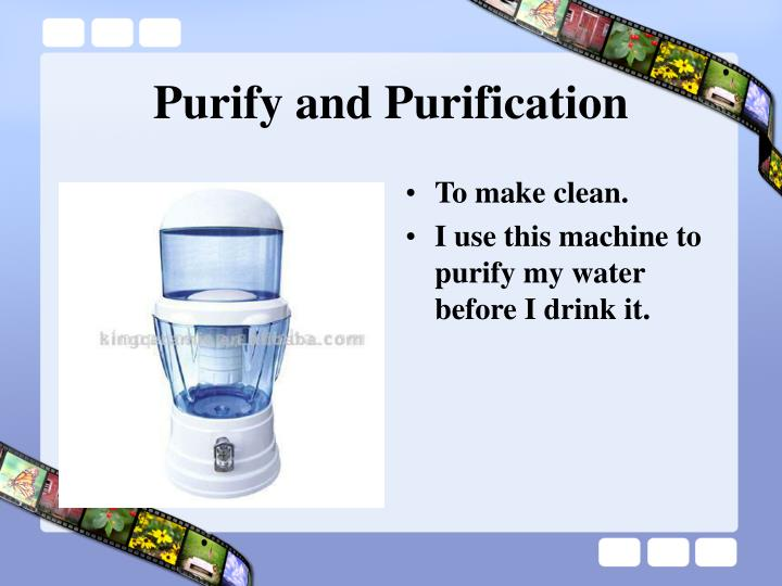 Purify and Purification