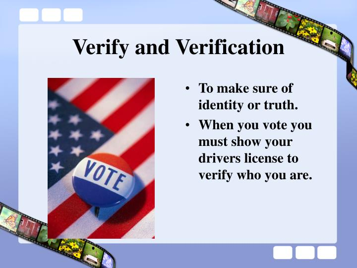 Verify and Verification