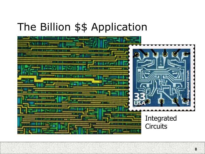 The Billion $$ Application