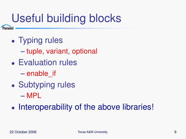 Useful building blocks