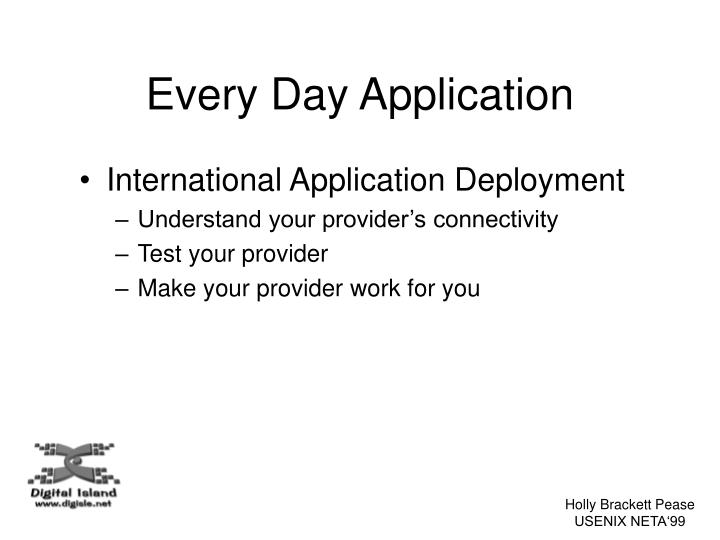 Every Day Application