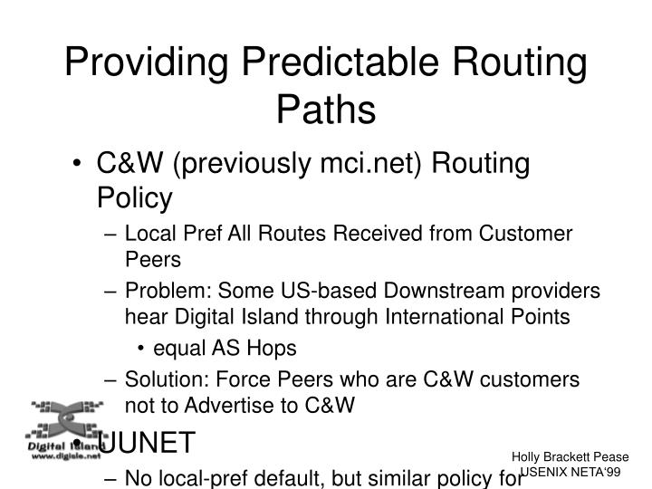 Providing Predictable Routing Paths
