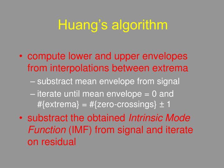 Huang's algorithm