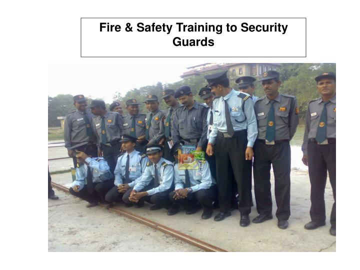 Fire & Safety Training to Security Guards
