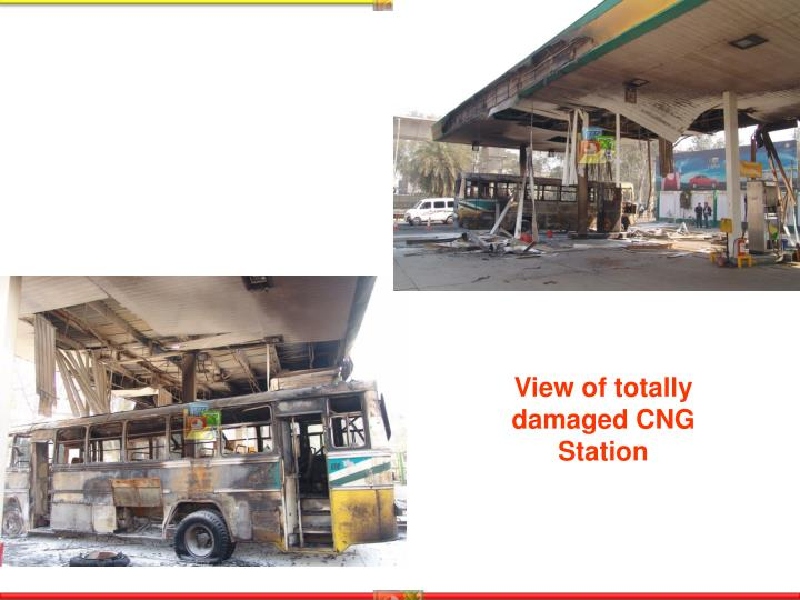 View of totally damaged CNG Station