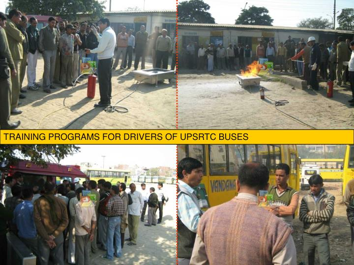TRAINING PROGRAMS FOR DRIVERS OF UPSRTC BUSES