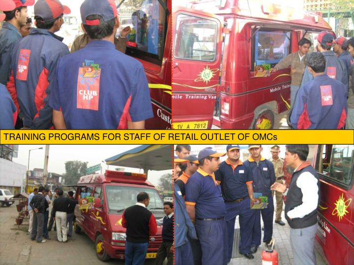TRAINING PROGRAMS FOR STAFF OF RETAIL OUTLET OF OMCs