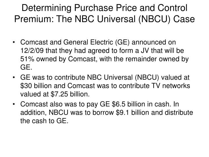 Determining Purchase Price and Control Premium: The NBC Universal (NBCU) Case