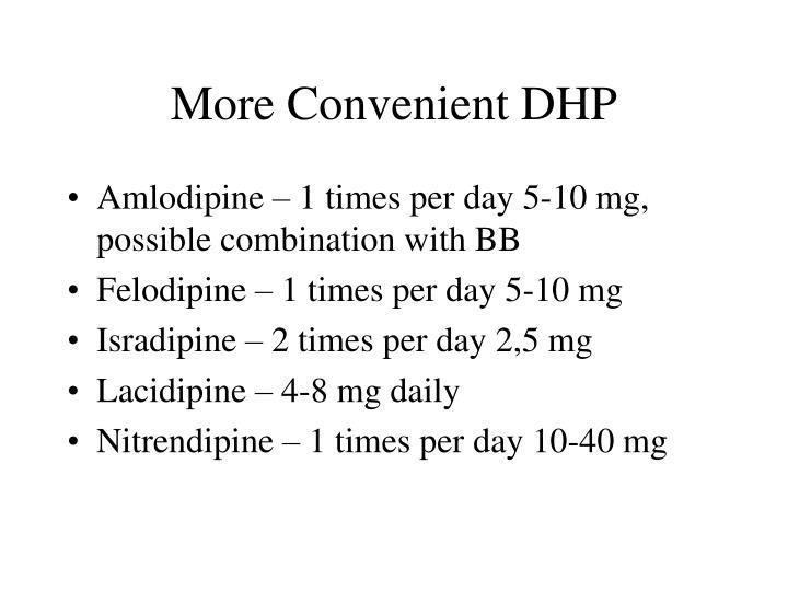 More Convenient DHP