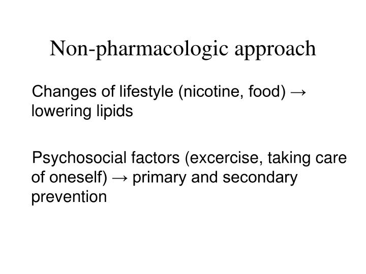 Non-pharmacologic approach
