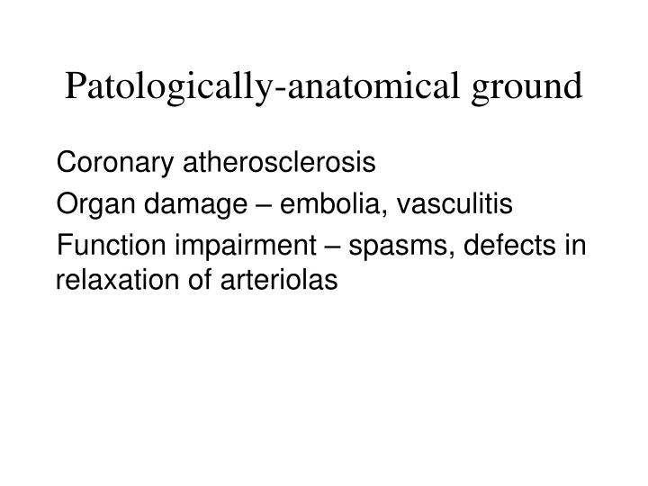 Patologically-anatomical ground