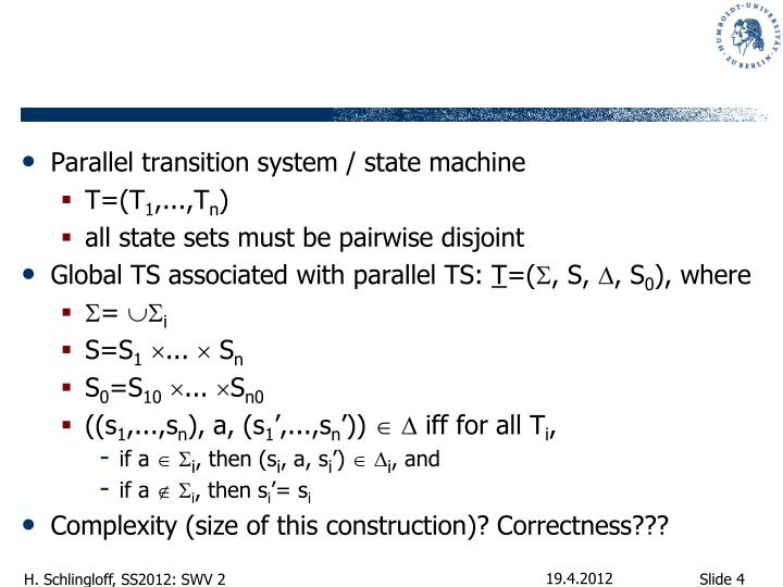 Parallel transition system / state machine
