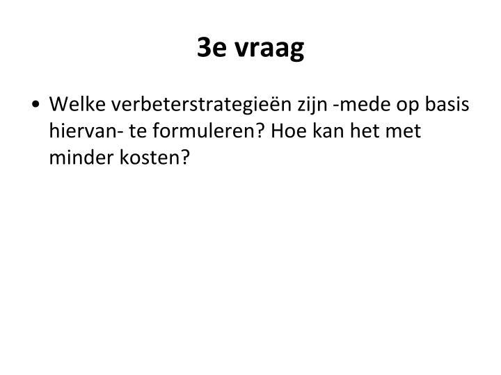 3e vraag