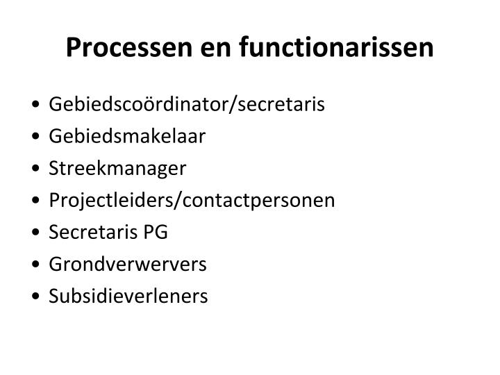 Processen en functionarissen