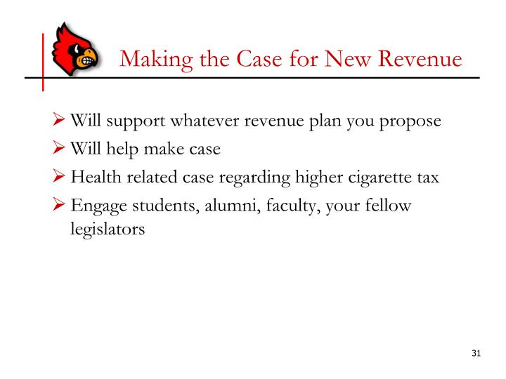 Making the Case for New Revenue