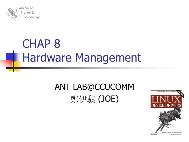 Chap 8 hardware management