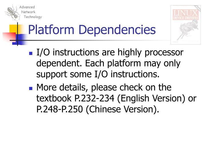 Platform Dependencies