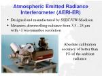 atmospheric emitted radiance interferometer aeri er