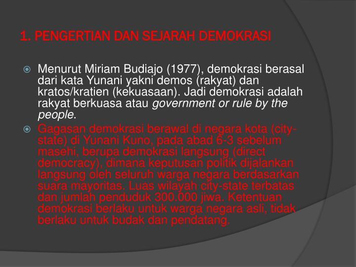 1. PENGERTIAN DAN SEJARAH DEMOKRASI