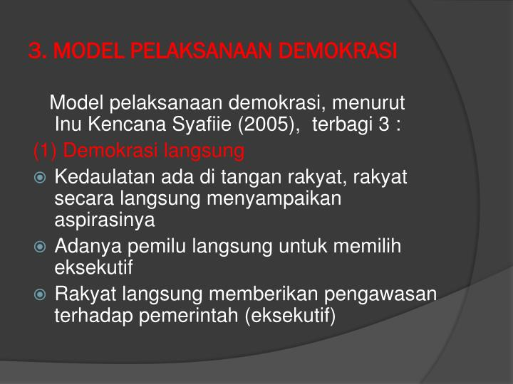 3. MODEL PELAKSANAAN DEMOKRASI