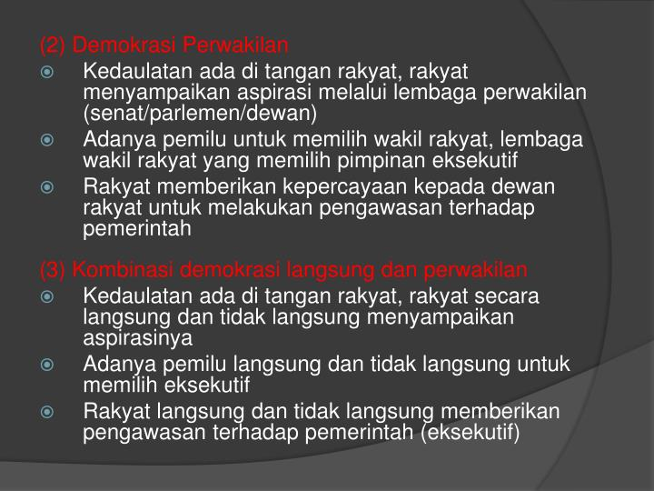 (2) Demokrasi Perwakilan