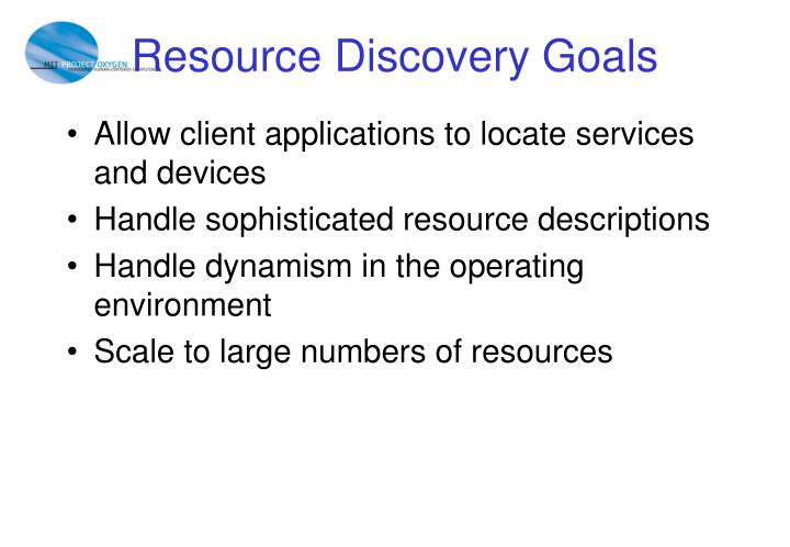 Resource Discovery Goals