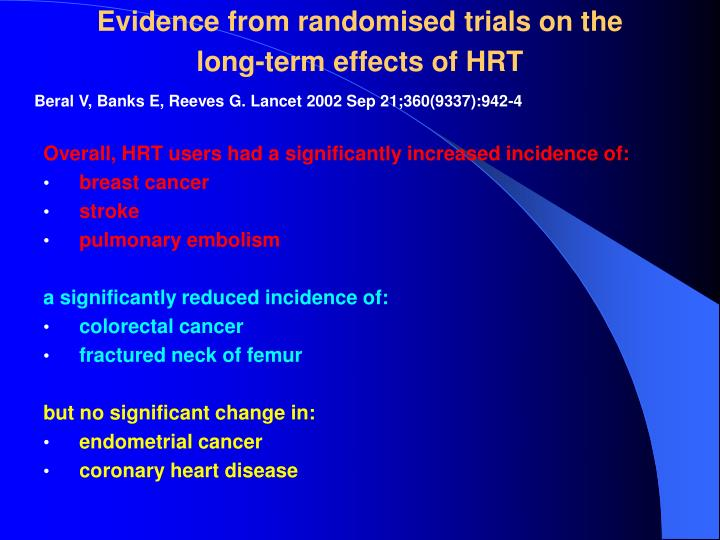 Evidence from randomised trials on the