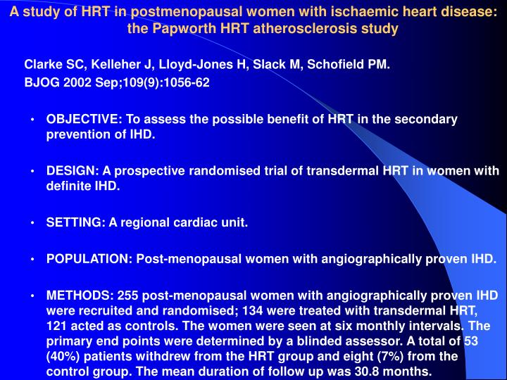 A study of HRT in postmenopausal women with ischaemic heart disease: the Papworth HRT atherosclerosis study