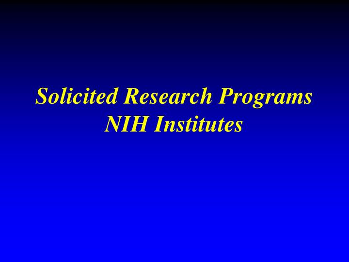 Solicited Research Programs