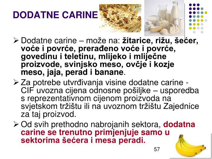 DODATNE CARINE