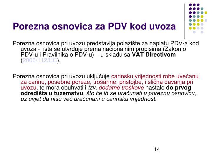 Porezna osnovica za PDV kod uvoza