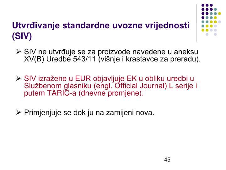 Utvrđivanje standardne uvozne vrijednosti (SIV)