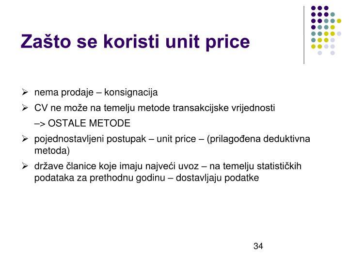 Zašto se koristi unit price