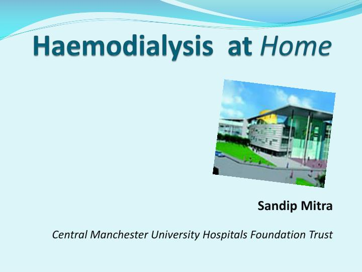 Haemodialysis at home