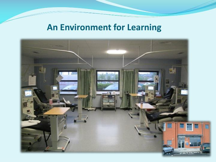 An Environment for Learning