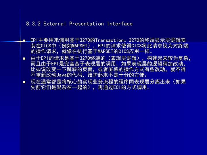 8.3.2 External Presentation Interface